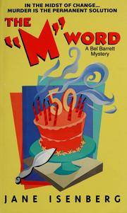 The 'M' Word: A Bel Barrett Mystery (Bel Barrett Mysteries (Avon Books))