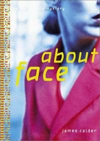 About Face: A Bill Damen Mystery
