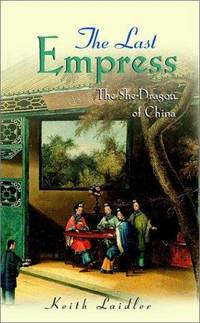 The Last Empress The She-Dragon of China.