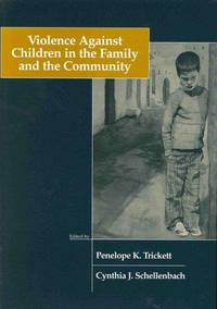 Violence Against Children in the Family and Community