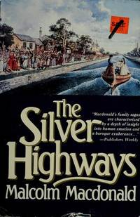 The Silver Highways
