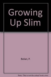 Growing Up Slim