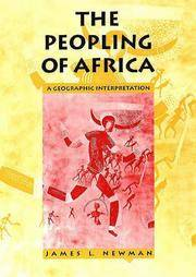 The Peopling of Africa: A Geographic Interpretation: A Geographical Interpretation by James L. Newman - Paperback - 1995 - from Fireside Bookshop and Biblio.co.uk