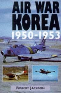 Air War Korea, 1950-1953