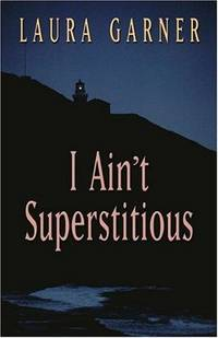 I Ain't Superstitious (Five Star Expressions) by  Laura Garner - Hardcover - 2003 - from Redux Books and Biblio.com