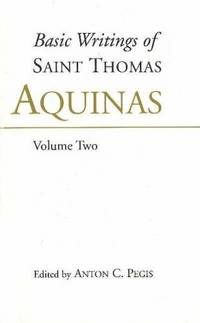 BASIC WRITINGS OF ST.THOMAS AQUINAS,V.1