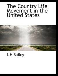 The Country Life Movement In the United States