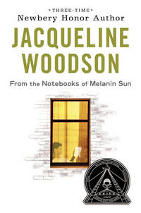 From the Notebooks of Melanin Sun by Jacqueline Woodson - Hardcover - 2010-01-07 - from Ergodebooks (SKU: SONG0399252800)