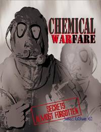 Chemical Warfare Secrets Almost Forgotten: A Personal Story of Medical Testing of Army Volunteers