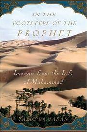 In the Footsteps of Hte Prophet: Lessons from the Life of Muhammad