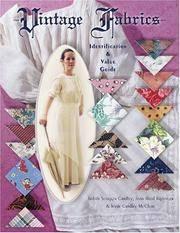 Vintage Fabrics: Identification & Value Guide