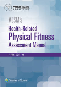 ACSM's Health-Related Physical Fitness Assessment (American College of Sports Medicine)