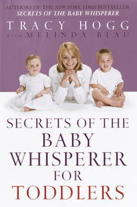 Secrets of the Baby Whisperer for Toddlers by  Tracy  Melinda; Hogg - Hardcover - 2002-01-29 - from Orion LLC (SKU: 0345440803-3-16866469)