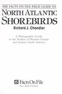 North Atlantic Shore Birds - A photographic Guide to the Waders of Western Europe & Eastern North America