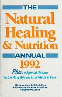 The natural healing & nutrition annual 1992