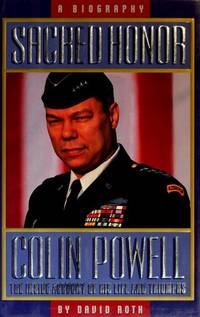 Sacred Honor; A Biography of Colin Powell