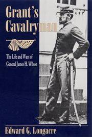 Grant's Cavalryman by Edward G. Longacre - Paperback - 2000-07-01 - from Ergodebooks and Biblio.com