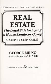 REAL ESTATE (A Random House Practical Law Manual)