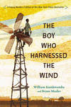image of The Boy Who Harnessed the Wind: Young Readers Edition