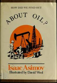 image of How did we find out about oil? (How did we find out ... series)