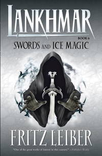 Lankhmar Volume 6: Swords and Ice Magic (Adventures of Fafhrd and the Gray Mouser (Dark Horse...