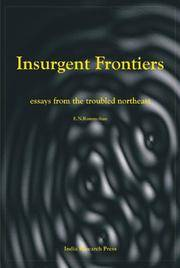 Insurgent Frontiers : essays from the troubled northeast