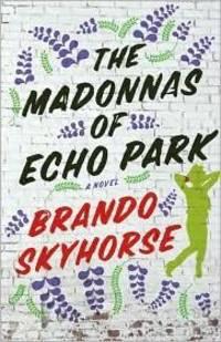 The Madonnas of Echo Park