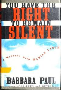 You Have the Right to Remain Silent: A Mystery With Marian Larch