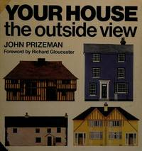 Your house, the outside view (A Blue Circle book)