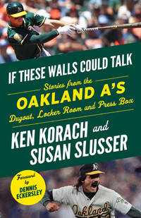 OAKLAND AS IF THESE WALLS COULD TALK by KORACH KEN