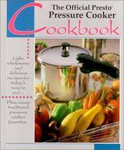 The Official Presto Pressure Cooker Cookbook
