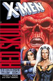X-Men Red Skull: The Chaos Engine, Book 3 (X-Men (Ibooks))