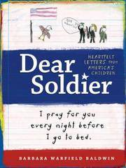 Dear Soldier: Heartfelt Letters from America's Children, I Pray for You Every Night Before I Go To Bed