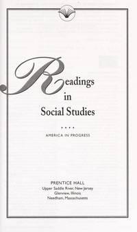 PENGUIN LITERATURE LIBRARY: READINGS IN SOCIAL STUDIES -  AMERICA IN    PROGRESS GRADE 6-12 2003C