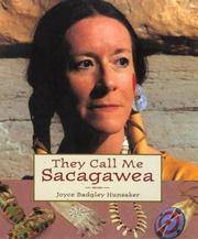 image of They Call Me Sacagawea (Lewis & Clark Expedition)