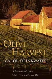 The Olive Harvest by Carol Drinkwater - First Edition - 2004 - from Sixpence (SKU: 000012)