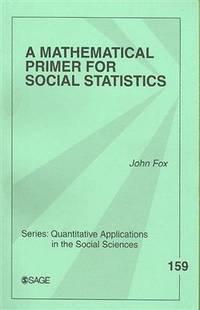 A Mathematical Primer For Social Statistics