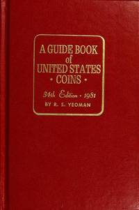 A Guide Book Of United States Coins, 34th Edition