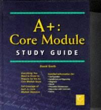 A+: Core Module Study Guide
