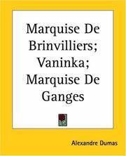 image of Marquise De Brinvilliers; Vaninka; Marquise De Ganges