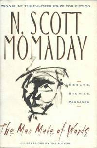 The Man Made of Words: Essays, Stories, Passages by  N. Scott Momaday - Signed First Edition - 1997 - from  Glued To The Tube Books and Biblio.com