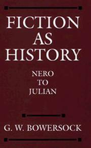 Fiction as History Nero to Julian (Sather Classical Lectures, No 58).