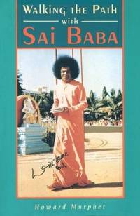 Walking the Path with Sai Baba