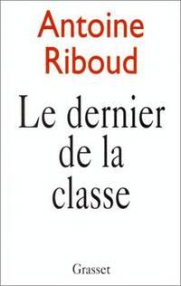 Le dernier de la classe (French Edition)