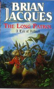 image of The Long Patrol: A Tale Of Redwall