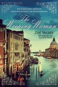 The Weeping Woman: A Novel