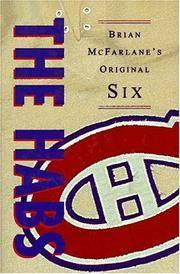 The Habs: Brian McFarlane's Original Six (The Original Six)