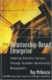 The Relationship-Based Enterprise: Powering Business Success Through Customer Relationship Management.