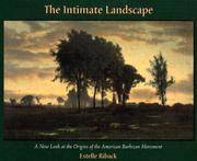 The Intimate Landscape: A New Look at the Origins of the American Barbizon Movement