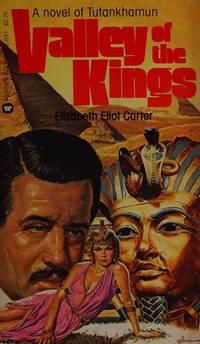 Valley of the Kings: a Novel of Tutankhamun